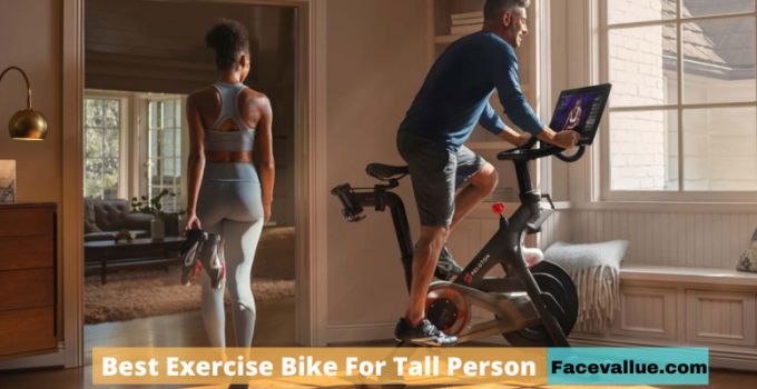 The Best Exercise Bike For Tall Person -Budget Friendly And Easy Installation